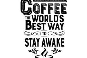 Coffee: The World's Best Way to Stay Awake
